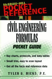 Civil Engineering Formulas ebook by Hicks, Tyler G.