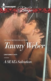 A SEAL's Salvation ebook by Tawny Weber