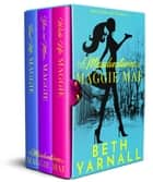 The Misadventures of Maggie Mae boxed set books 1-3 ebook by Beth Yarnall