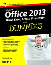 Office 2013 For Dummies - Word, Excel, Access, PowerPoint ebook by Wallace Wang