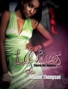 L.A. Blues II: Slipping Into Darkness ebook by Maxine Thompson