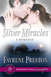 Silver Miracles ebook by Fayrene Preston