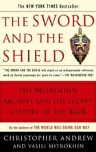 The Sword and the Shield ebook by Christopher Andrew