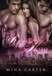 Between a Rock and a Hard Place ebook by Mina Carter