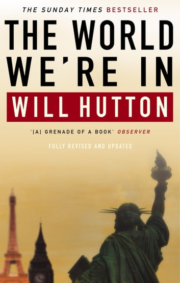 The World We're In ebook by Will Hutton