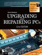 Upgrading and Repairing PCs - Upgrading and Repairing_c22 電子書 by Scott Mueller