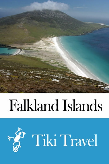 Falkland Islands Travel Guide - Tiki Travel ebook by Tiki Travel