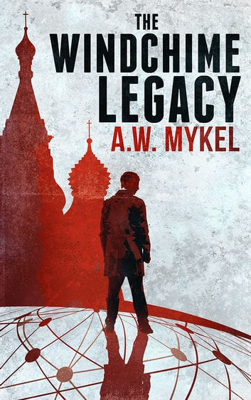 The Windchime Legacy ebook by A.W. Mykel