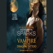 The Vampire With the Dragon Tattoo audiobook by Kerrelyn Sparks