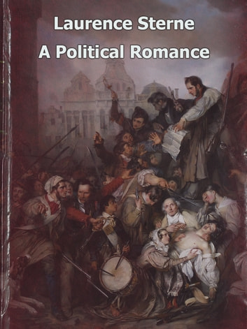 A Political Romance ebook by Laurence Sterne