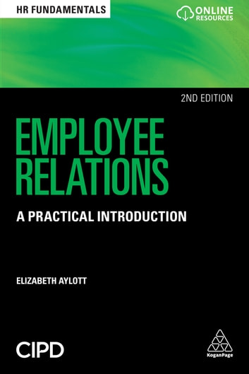 Employee Relations - A Practical Introduction ebook by Elizabeth Aylott