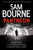 Pantheon ebook by Sam Bourne