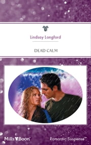 Dead Calm ebook by Lindsay Longford