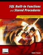 SQL Built-In Functions and Stored Procedures - The i5/iSeries Programmer's Guide ebook by Mike Faust