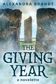 The Giving Year ebook by Alexandra Brandt