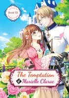 The Temptation of Marielle Clarac ebook by Haruka Momo