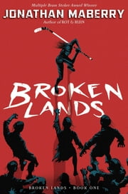 Broken Lands ebook by Jonathan Maberry