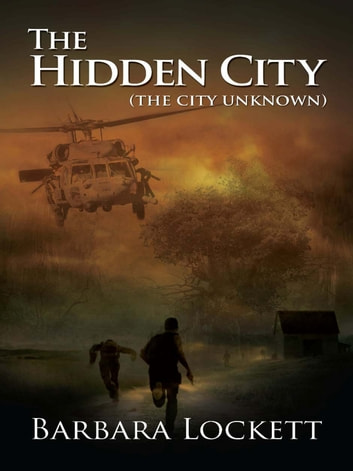 The Hidden City - (The City Unknown) ebook by Barbara Lockett