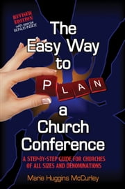 The Easy Way To Plan A Church Conference ebook by Marie McCurley