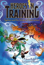 Typhon and the Winds of Destruction ebook by Joan Holub,Suzanne Williams,Craig Phillips