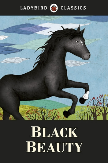 Ladybird Classics: Black Beauty ebook by Anna Sewell