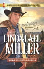 Sierra's Homecoming & Montana Royalty - A 2-in-1 Collection ebook by Linda Lael Miller, B.J. Daniels