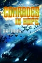 Comrades in Hope ebook by Joe Vasicek