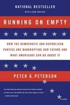 Running on Empty ebook by Peter G. Peterson