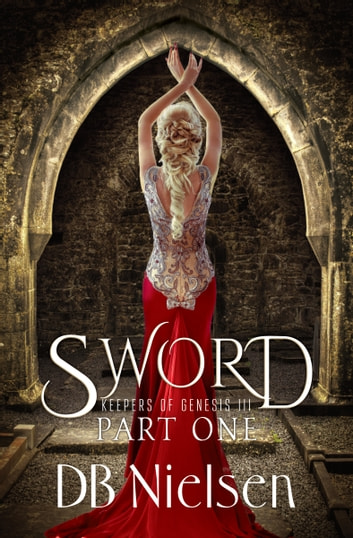 SWORD: Part One ebook by DB Nielsen