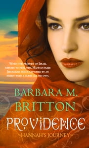 Providence - Hannah's Journey ebook by Barbara Britton
