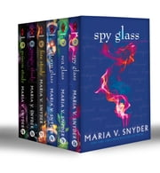 The Chronicles of Ixia (Books 1-6): Poison Study / Magic Study / Fire Study / Storm Glass / Sea Glass / Spy Glass (Mills & Boon e-Book Collections) ebook by Maria V. Snyder