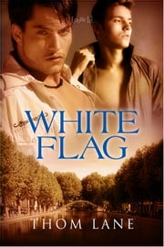 White Flag ebook by Thom Lane
