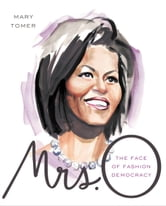 Mrs. O - The Face of Fashion Democracy ebook by Mary Tomer