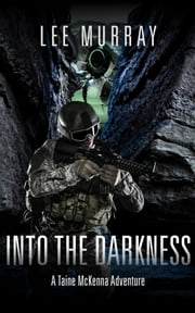Into the Darkness ebook by Lee Murray