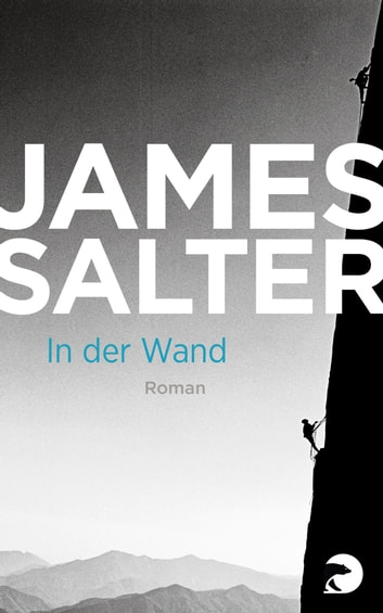 In der Wand - Roman ebook by James Salter
