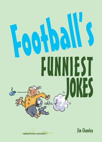 Football's Funniest Jokes ebook by Jim Chumley