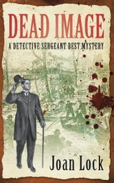 Dead Image - A Detective Sergeant Best Mystery ebook by Joan Lock