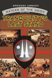 Tranquility's Last Stand ebook by Gregory Urbach