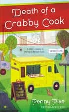 Death of a Crabby Cook ebook by Penny Pike