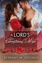 A Lord's Christmas Wish ebook by Bethany Sefchick