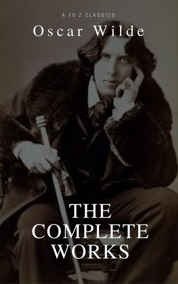 Oscar wilde the complete collection best navigation active toc oscar wilde the complete collection best navigation active toc a to fandeluxe Gallery