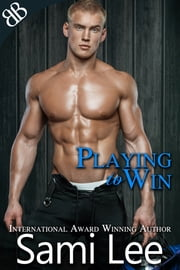 Playing To Win ebook by Sami Lee