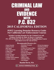 2015 Criminal Law and Evidence with P.C. 832 - California ebook by LawTech Publishing Group