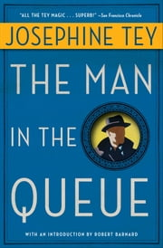 The Man in the Queue ebook by Robert Barnard,Josephine Tey