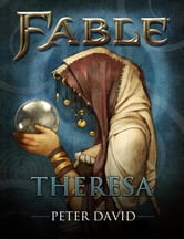 Fable: Theresa (Short Story) ebook by Peter David