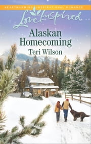 Alaskan Homecoming ebook by Teri Wilson