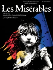 Les Miserables - Updated Edition (Songbook) ebook by Alain Boublil,Claude-Michel Schonberg