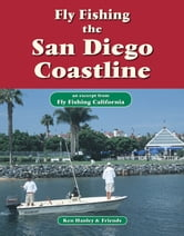 Fly Fishing the San Diego Coastline - An excerpt from Fly Fishing California ebook by Ken Hanley