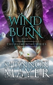 Windburn (The Elemental Series, Book 4) ebook by Shannon Mayer