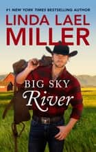 Big Sky River ebook by Linda Lael Miller